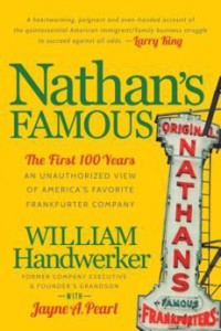 nathans-famous-the-first-100-years-of-americas-favorite-frankfurter-company-book-cover