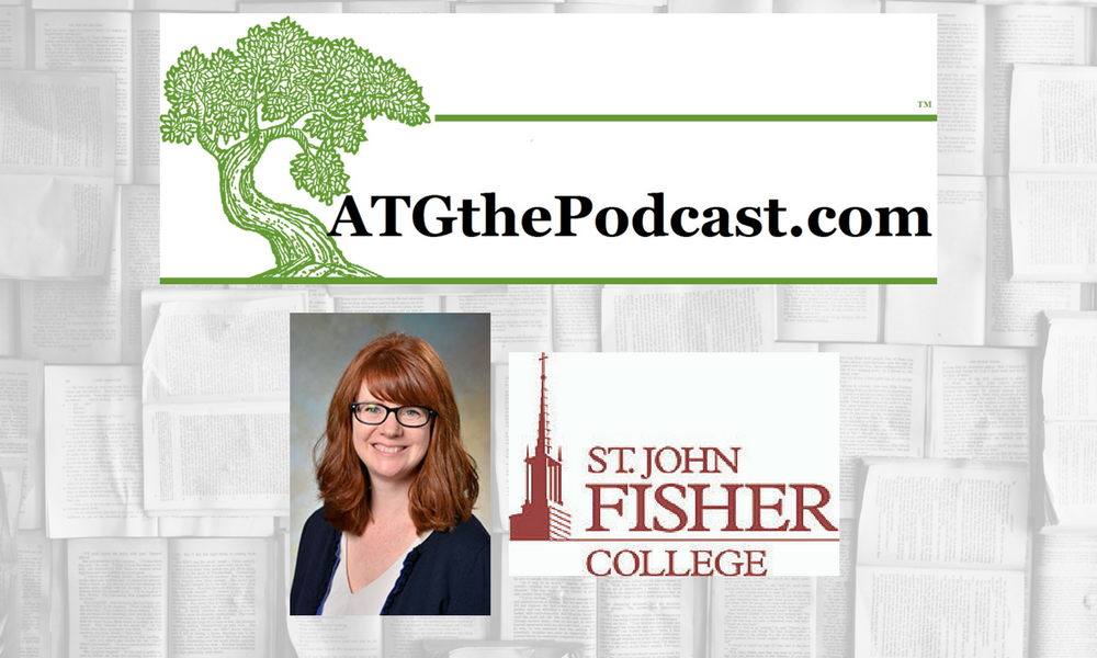 ATG: The Podcast interview with Kate Ross, St. John Fisher College Library