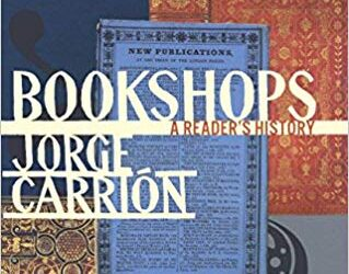 ATG Book of the Week: Bookshops: A Reader's History