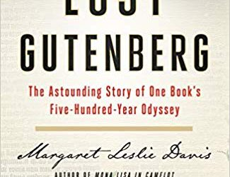 ATG Book of the Week: The Lost Gutenberg: The Astounding Story of One Book's Five-Hundred-Year Odyssey