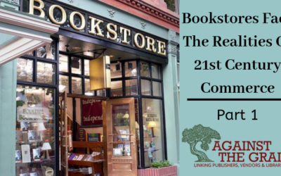 ATG Original: Bookstores Face The Realities Of 21st Century Commerce: Part 1 – Major Industry Trends