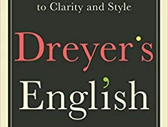 ATG Book of the Week: Dreyer's English: An Utterly Correct Guide to Clarity and Style
