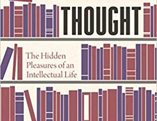 ATG Book of the Week: Lost in Thought: The Hidden Pleasures of an Intellectual Life