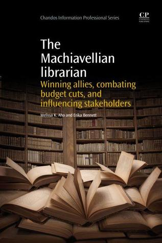 The Machiavellian Librarian